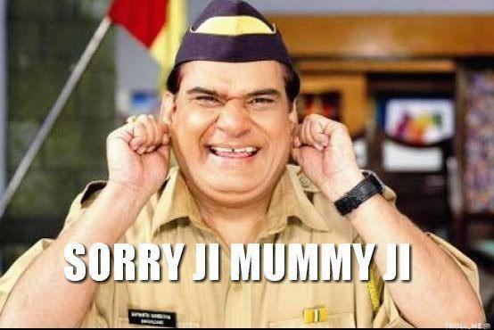 sorry-ji-mummy-ji